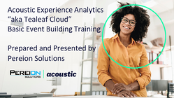 Pereion Acoustic Experience Analytics Basic Event Building Training 050520