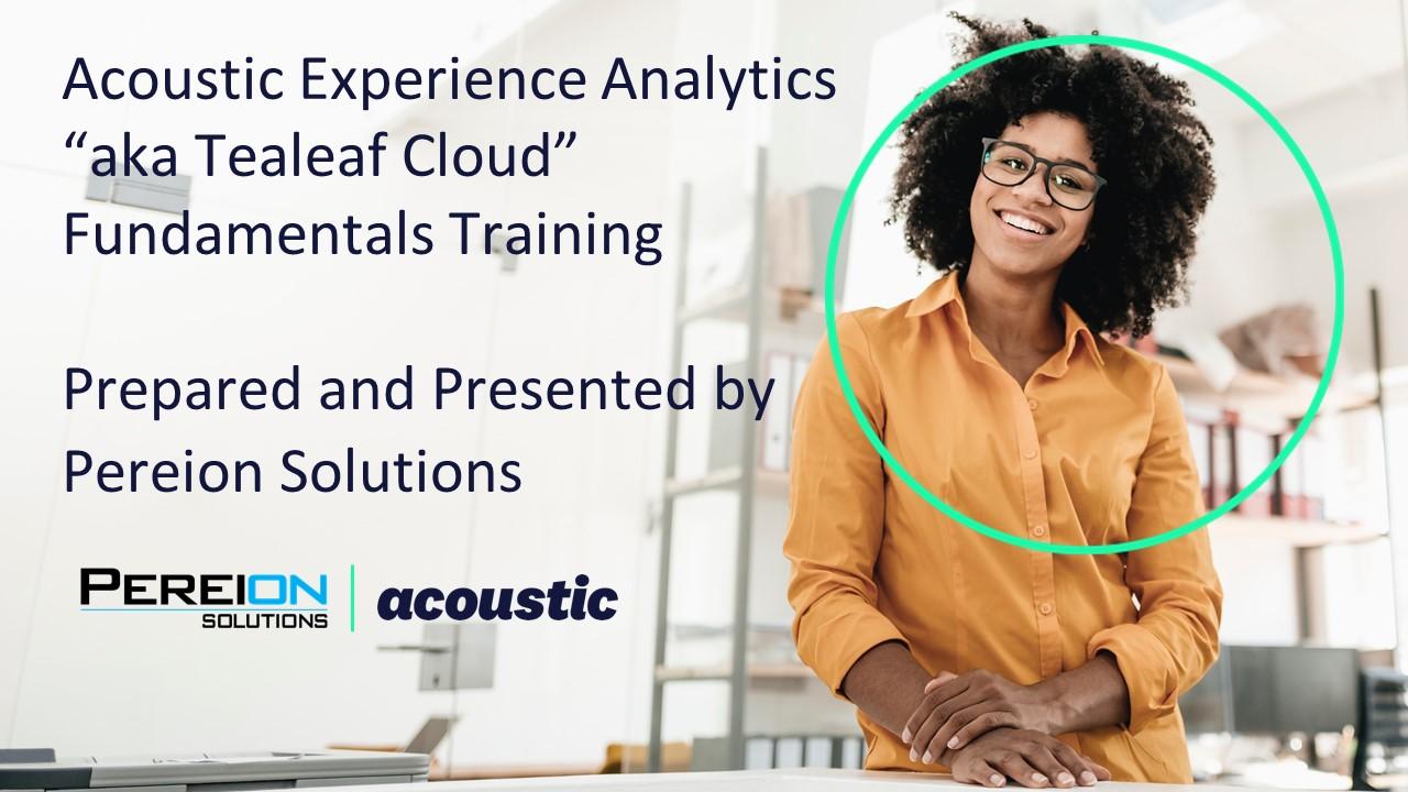 Pereion Acoustic Experience Analytics Fundamentals Training Final