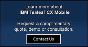 Learn more about IBM Tealeaf CX Mobile