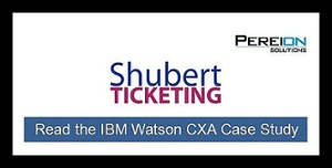 Read the Shubert TIcketing CXA Case Study